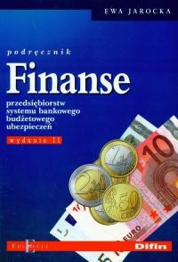 Finanse przedsiębiorstw systemu bankowego budżetowego ubezpieczeń Podręcznik - Ewa Jarocka   mała okładka
