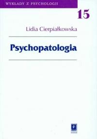 Psychopatologia - Lidia Cierpiałkowska | mała okładka
