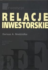 Relacje inwestorskie - Dariusz Niedziółka | mała okładka