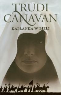 Kapłanka w bieli Era pięciorga 1 - Trudi Canavan | mała okładka