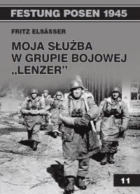 Moja służba w grupie bojowej Lenzer - Fritz Elsasser   mała okładka