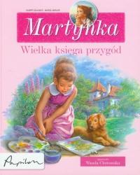 Martynka wielka księga przygód - Gilbert Delahaye | mała okładka