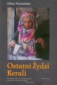 Ostatni Żydzi Kerali O społeczności żydowskiej w Indiach - Edna Fernandes   mała okładka