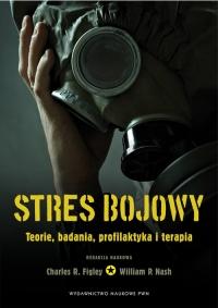 Stres bojowy Teorie, badania, profilaktyka i terapia -  | mała okładka