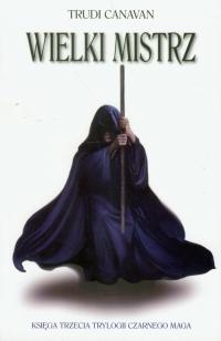 Wielki mistrz 3 - Trudi Canavan | mała okładka