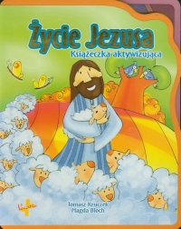 Życie Jezusa Książeczka aktywizująca - Tomasz Kruczek | mała okładka