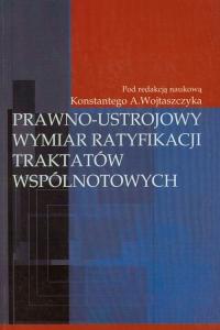 Prawno-ustrojowy wymiar ratyfikacji traktatów wspólnotowych -  | mała okładka