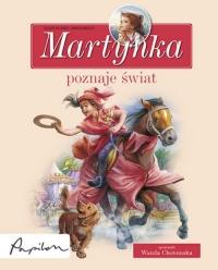 Martynka poznaje świat 8 fascynujących opowiadań - Gilbert Delahaye | mała okładka