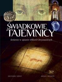 Świadkowie Tajemnicy Śledztwo w sprawie relikwii Chrystusowych - Górny Grzegorz, Rosikoń Janusz   mała okładka