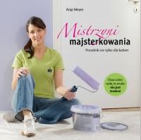 Mistrzyni majsterkowania - Anja Meyer | mała okładka