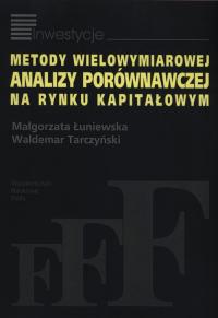 Metody wielowymiarowej analizy porównawczej na rynku kapitałowym - Łuniewska Małgorzata, Tarczyński Waldemar   mała okładka