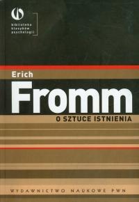 O sztuce istnienia Terapeutyczne aspekty psychoanalizy - Erich Fromm   mała okładka