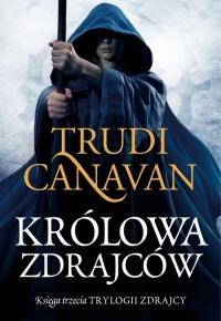 Królowa zdrajców Księga trzecia Trylogii Zdrajcy - Trudi Canavan | mała okładka