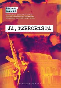 Ja, terrorysta - Antonio Salas | mała okładka