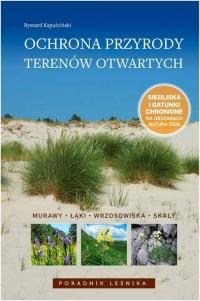Ochrona przyrody terenów otwartych Murawy, łąki, wrzosowiska, skały - Ryszard Kapuściński | mała okładka