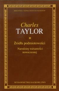 Źródła podmiotowości Narodziny tożsamości nowoczesnej - Charles Taylor   mała okładka