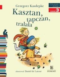 Czytam sobie Kasztan, tapczan, tralala Poziom 3 - Grzegorz Kasdepke | mała okładka