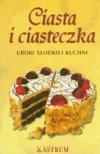 Ciasta i ciasteczka Uroki słodkiej kuchni -  | mała okładka