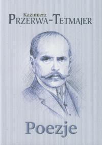 Poezje - Kazimierz Przerwa-Tetmajer | mała okładka