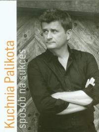 Kuchnia Palikota Sposób na sukces - Janusz Palikot | mała okładka