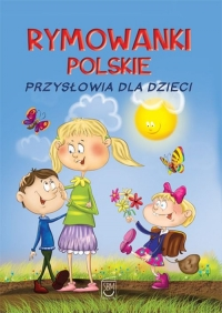 Rymowanki polskie Przysłowia dla dzieci - Dorota Strzemińska-Więckowiak | mała okładka