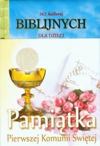 365 historii biblijnych dla dzieci Pamiątka Pierwszek Komunii Świętej - Jensen Joy Melisa | mała okładka