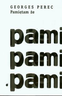 Pamiętam że - Georges Perec | mała okładka