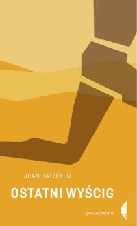 Ostatni wyścig - Jean Hatzfeld | mała okładka