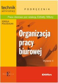 Organizacja pracy biurowej - zbiorowa Praca   mała okładka