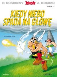 Asteriks Kiedy niebo spada na głowę Tom 33 - Goscinny Rene, Uderzo Albert   mała okładka
