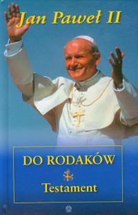 Jan Paweł II do rodaków Testament - Jan Paweł II | mała okładka
