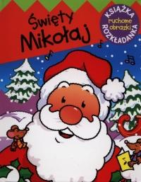 Świety Mikołaj Ruchome obrazki - Urszula Kozłowska | mała okładka