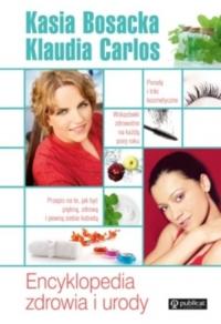 Encyklopedia zdrowia i urody - Bosacka Katarzyna, Carlos Klaudia | mała okładka