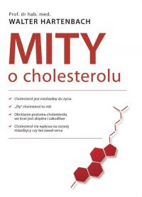 Mity o cholesterolu - Walter Hartenbach | mała okładka