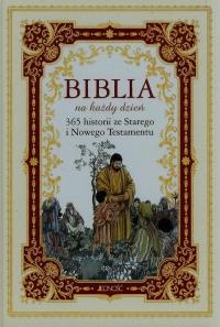 Biblia na każdy dzień 365 historii ze Starego i Nowego Testamentu -  | mała okładka