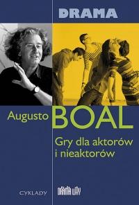 Gry dla aktorów i nieaktorów Drama - Augusto Boal | mała okładka