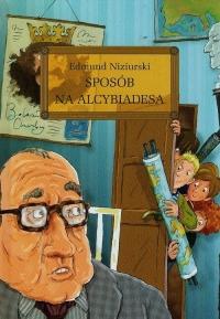 Sposób na Alcybiadesa z opracowaniem - Edmund Niziurski   mała okładka