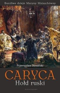 Caryca Hołd ruski - Przemysław Słowiński | mała okładka