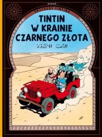Przygody Tintina 15 Tintin w krainie Czarnego Złota -    mała okładka