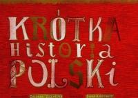 Krótka historia Polski - Zuzanna Szelińska | mała okładka