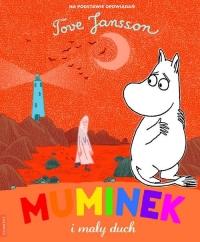Muminek i mały duch - Tove Jansson | mała okładka