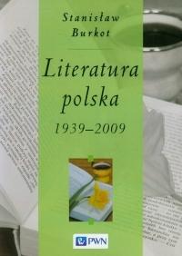 Literatura polska 1939-2009 - Stanisław Burkot   mała okładka