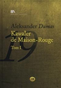 Kawaler de Maison-Rouge Tom 1 + CD - Aleksander Dumas   mała okładka