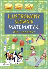 Ilustrowany słownik matematyki dla uczniów - Kirsteen Rogers | mała okładka
