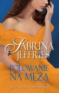 Polowanie na męża - Sabrina Jeffries | mała okładka