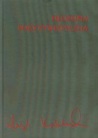 Filozofia pozytywistyczna - Leszek Kołakowski | mała okładka