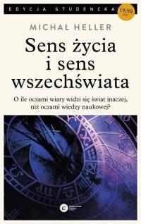 Sens życia i sens wszechświata Studia z teologii współczesnej - Michał Heller | mała okładka