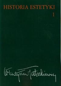 Historia estetyki Tom 1 - Władysław Tatarkiewicz | mała okładka