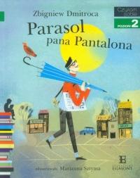 Parasol pana Pantalona poziom 2 - Zbigniew Dmitroca | mała okładka