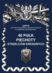 48 pułk piechoty strzelców kresowych - Hubert Senczyszyn | mała okładka